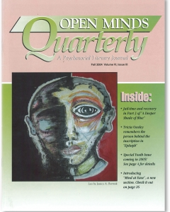 Fall 2004 Issue of Open Minds Quarterly