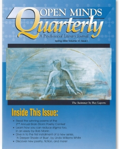 Spring 2004 issue of Open Minds Quarterly