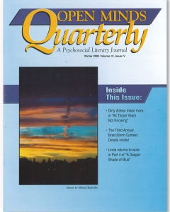 Winter 2005 issue of Open Minds Quarterly