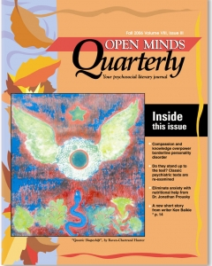 Fall 2006 Issue of Open Minds Quarterly