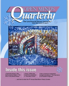 Winter 2006 Issue of Open Minds Quarterly