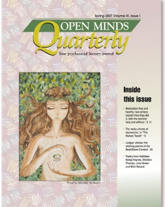 Spring 2007 Issue of Open Minds Quarterly