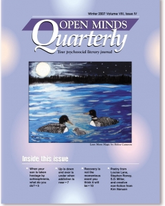 Winter 2007 Issue of Open Minds Quarterly