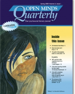 Spring 2008 Issue of Open Minds Quarterly
