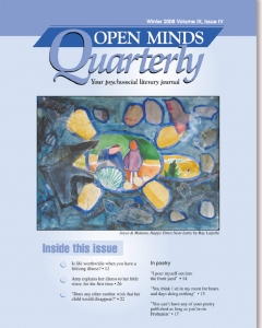Winter 2008 Issue of Open Minds Quarterly
