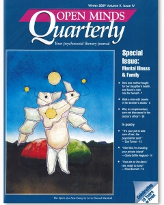 Winter 2009 Issue of Open Minds Quarterly