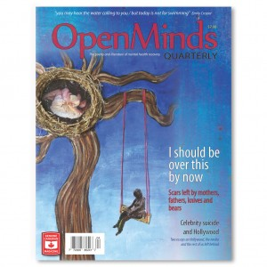 Open Minds Quarterly is a literary magazine that features the work of people living with mental illness. Published since 1998 and distributed throughout North America, Open Minds is dedicated to eliminating the stigma of mental illnesses by showcasing the creativity and insightfulness of people with lived experience.
